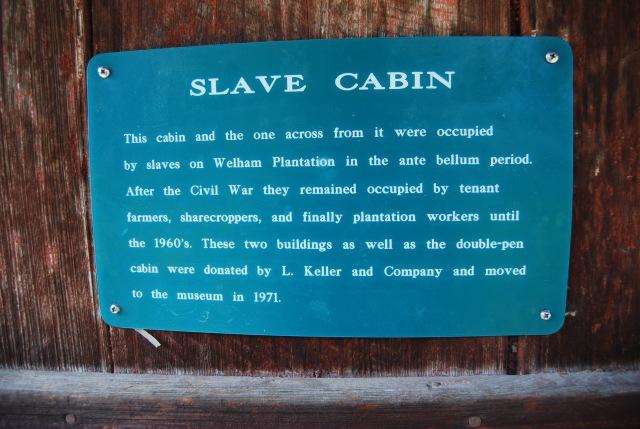 Slave Cabin Sign